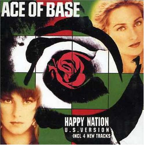 Ace of Base - Happy Nation (U.S. Version) [UK] - Zortam Music