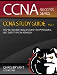 Chris Bryant's CCNA Study Guide, Volu...