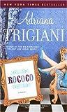 Rococo (0345490517) by Trigiani, Adriana