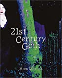 21st Century Goth (1903111285) by Mercer, Mick