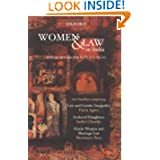 Women and Law in India: An Omnibus comprising Law and Gender Inequality, Enslaved Daughters, Hindu Women and Marriage...