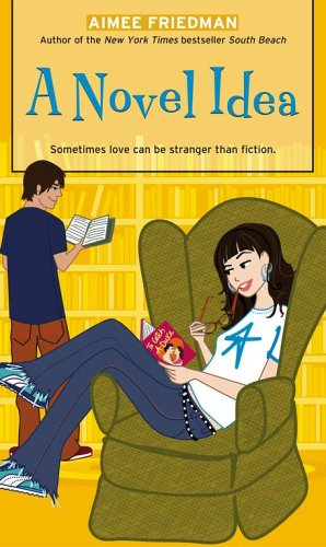 A Novel Idea (Simon Romantic Comedies), Aimee Friedman