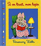Book cover: Si On Lisait Mon Lapin
