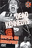DEAD KENNEDYS - DMPOS ON BROADWAY