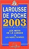 echange, troc Collectif - Le Larousse de poche 2003