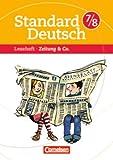 Standard Deutsch: 7./8. Schuljahr - Zeitung & Co.: Leseheft mit Lösungen