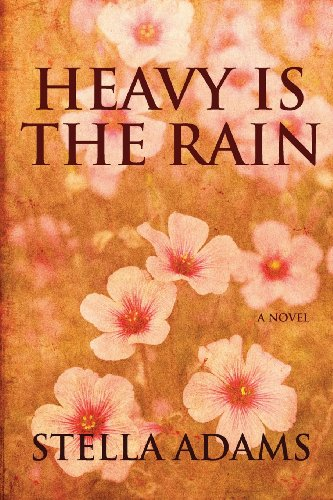 Heavy Is the Rain098278113X