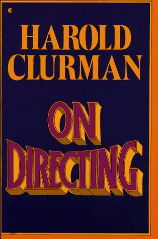 On Directing, Harold Clurman