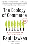 img - for The Ecology of Commerce Revised Edition: A Declaration of Sustainability (Collins Business Essentials) book / textbook / text book