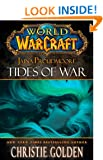 Jaina Proudmore: Tides of War (World of Warcraft Mists of Pandaria Series)