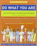 Do What You Are: Discover the Perfect...