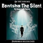 Bontsha the Silent   Issac Leib Peretz