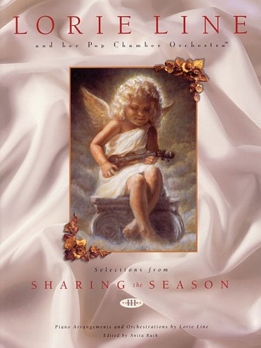 Lorie Line and Her Pop Chamber Orchestra: Selections from Sharing the Season, Vol. 3