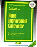 Home Improvement Contractor(Passbooks) (Career Examination Passbooks)