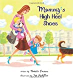 Mommy's High Heel Shoes