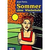 """Sommer ohne Wiederkehrvon """"Jean Ferris"""""""