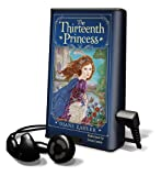 The Thirteenth Princess [With Earbuds] (Playaway Children)