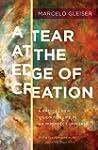 A Tear at the Edge of Creation: A Rad...