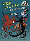 Wish for a Fish (Cat in the Hat's Learning Library) (0007111088) by Worth, Bonnie