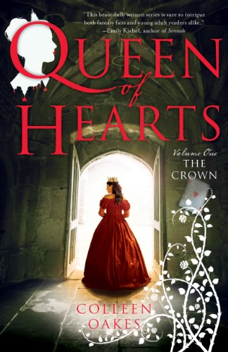 Queen Of Hearts: Volume One: The Crown by Colleen Oakes ebook deal