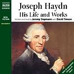 Joseph Haydn: His Life and Works | Jeremy Siepmann