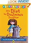 Miss Dirt the Dustman's Daughter (Hap...