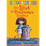 Miss Dirt the Dustman's Daughter (Happy Families)by Allan Ahlberg