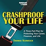 img - for Crashproof Your Life: A Three-Part Plan for Protecting Your Career, Finances, and Life book / textbook / text book
