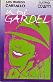 img - for UN TAL GARDEL book / textbook / text book