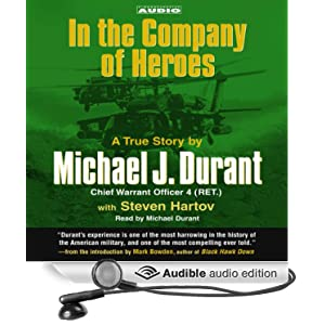 In the Company of Heroes Michael Durant