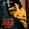The Shadow File: Bryson Wilde Thriller (       UNABRIDGED) by R.J. Jagger Narrated by David H. Lawrence XVII