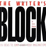Jason Rekulak The Writer's Block: Ideas to Jump-start Your Imagination