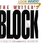 The Writer's Block: 786 Ideas To Jump...