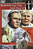 Remembering Pope John Paul II [DVD]
