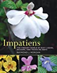 Impatiens: The Vibrant World of Busy...