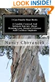 I Can Finally Hear Birds: A Candid, Comical And Intimate Journey About Hearing Loss, Meniere's Disease And Cochlear Implants