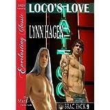 Loco's Love [Brac Pack 9] (Siren Publishing Everlasting Classic ManLove) ~ Lynn Hagen
