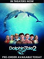 Dolphin Tale 2 (plus bonus features!) [HD]