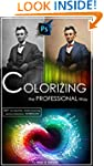 COLORIZING the Professional Way: Colo...