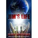 Jim's Life (Little Universe Book 2) ~ Jason Matthews