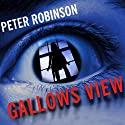 Gallows View: Inspector Banks, Book 1 (       UNABRIDGED) by Peter Robinson Narrated by Mark Honan