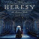 Heresy (       UNABRIDGED) by S. J. Parris Narrated by John Lee