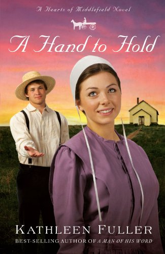 Image of A Hand to Hold (A Hearts of Middlefield Novel)