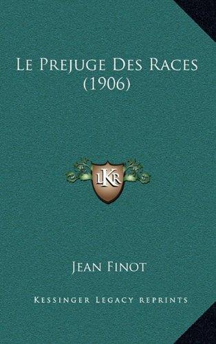 Le Prejuge Des Races (1906)