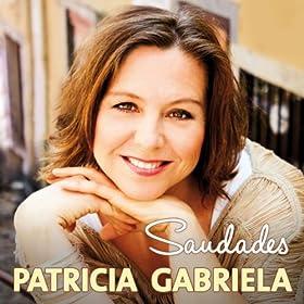 Amazon.com: Saudades (Radio Version): Patricia Gabriela: MP3 Downloads