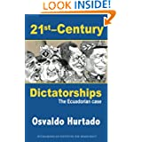 21st-Century Dictatorships: The Ecuadorian Case