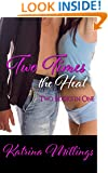 Two Times the Heat: Two Books in One