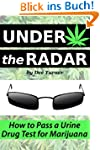 Under the Radar: How to Pass a Drug T...