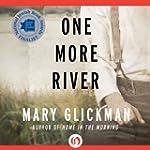 One More River: A Novel