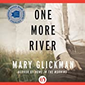 One More River: A Novel | [Mary Glickman]